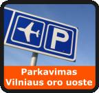 Parkavimas Vilniaus ir Kauno oro uostuose, automobilių stovėjimo aikštelė.